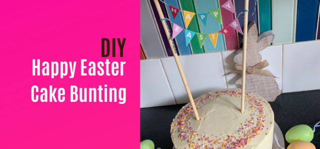 How to make Easter Cake Bunting [with Free Printable]